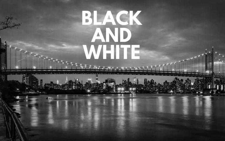5 Ways to Convert to Black and White (and 2 Bonus Tips!)