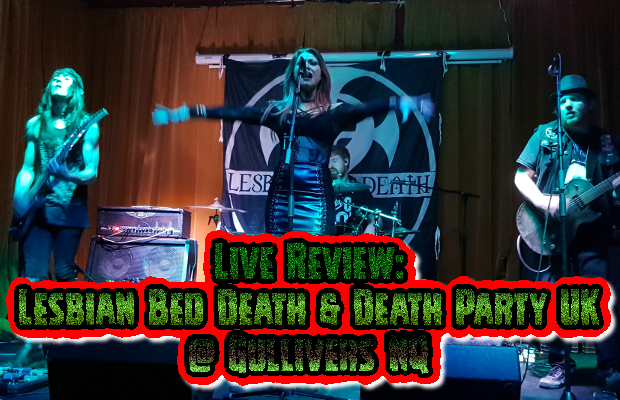 Live: Lesbian Bed Death & Death Party UK @ Gullivers NQ