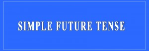 Simple Future Tense Definition and Examples