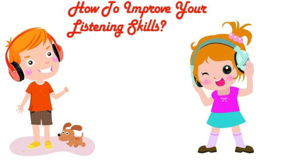 Best Tips To Improve Listening Skills