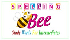 Spelling Bee Study Words For Intermediates
