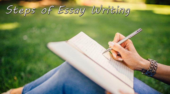 Steps of Essay Writing