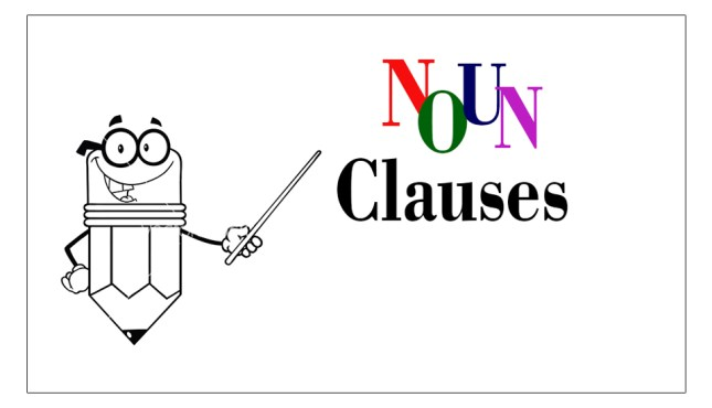 What are noun clauses in English?