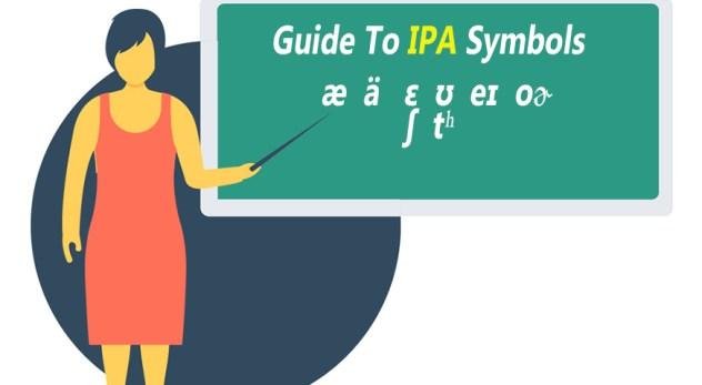 Guide to IPA Pronunciation Symbols