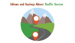 Idioms and Sayings About Traffic System