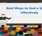 Best Ways to End a Speech effectively
