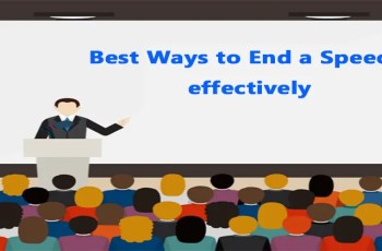 Best Ways to End a Speech effectively
