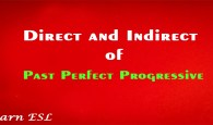 Direct and Indirect of Past Perfect Progressive