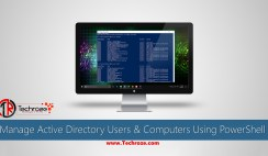Manage Active Directory Users & Computers Using PowerShell
