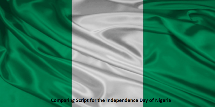 Comparing Script for the Independence Day of the Nigeria