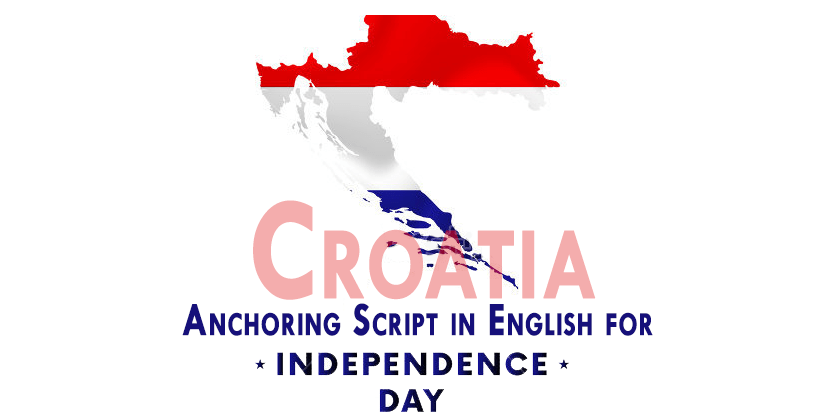 Anchoring Script in English for Independence Day Croatia