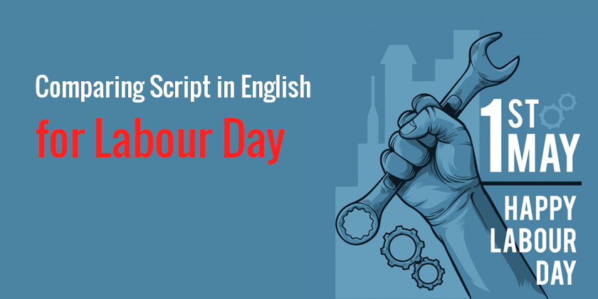 Comparing Script in English for Labour Day