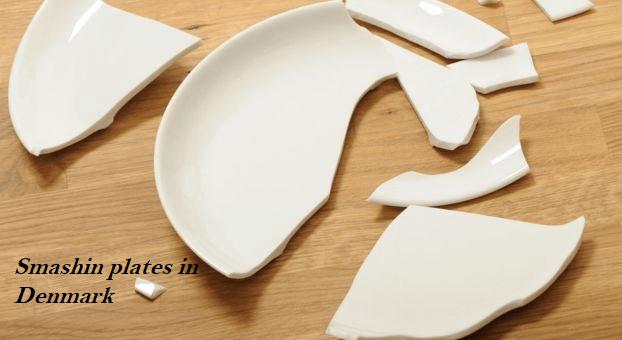 Smashing plates in Denmark