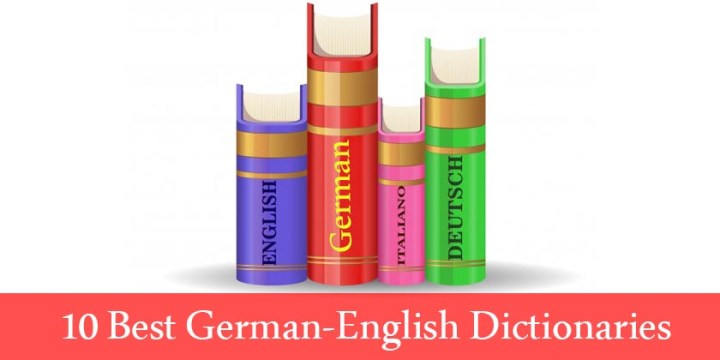 The 10 Best German-English Dictionaries