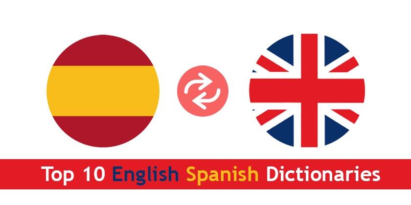 Top 10 English Spanish Dictionaries
