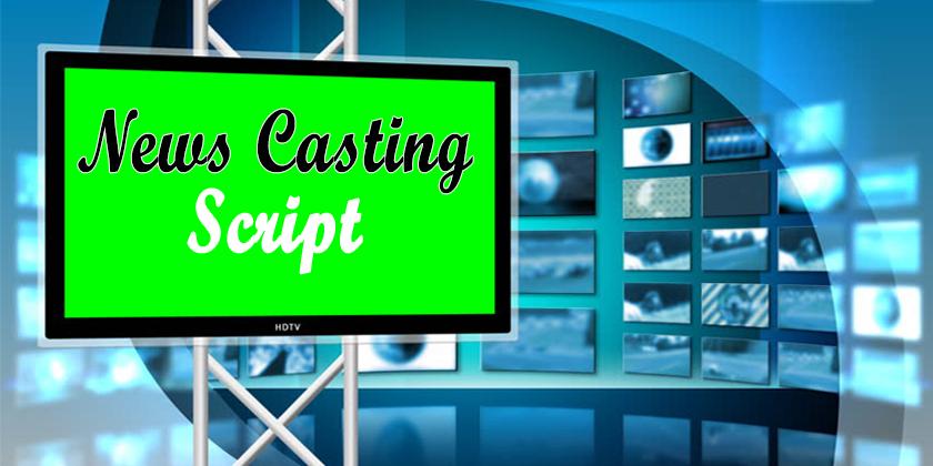 Best News Casting Script