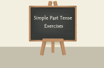 Simple Past Tense Exercises With Answers