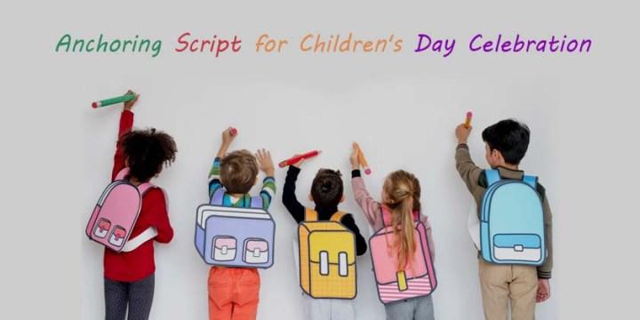 Anchoring Script for Children's Day Celebration