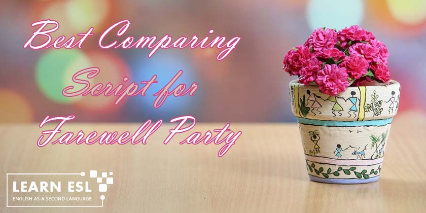 Best Comparing Script for Farewell Party