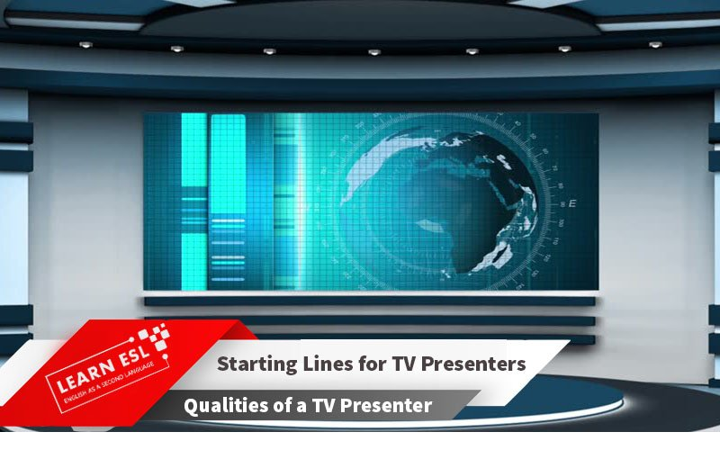 Best Introduction or Starting Lines for TV Presenters