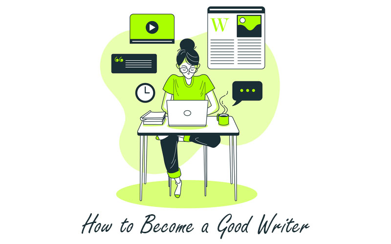 10+ Tips to Help You Become a Good Writer