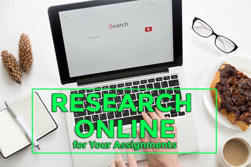 How to Research Online for Essay Writing Assignments