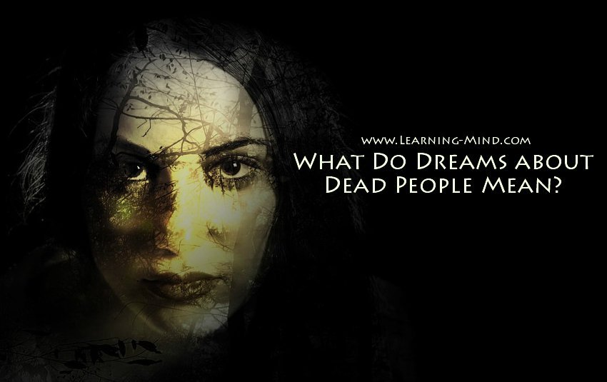 What Do Dreams about Dead People Mean? – Learning Mind