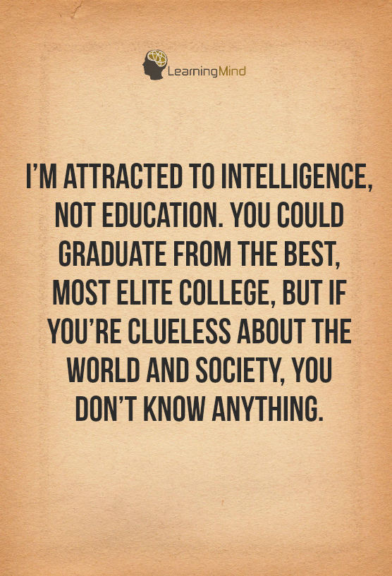 attracted to intelligence not education