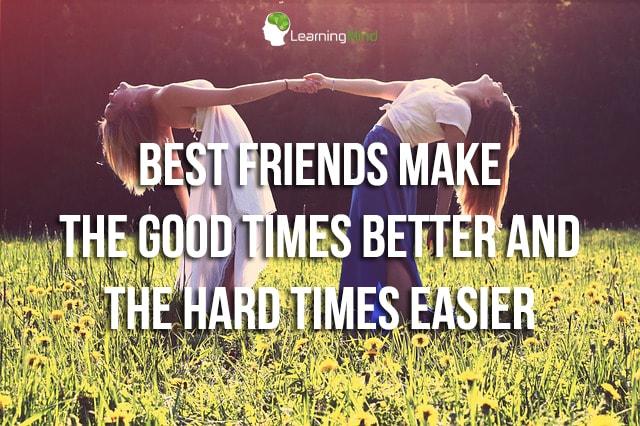 Best friends make the good times
