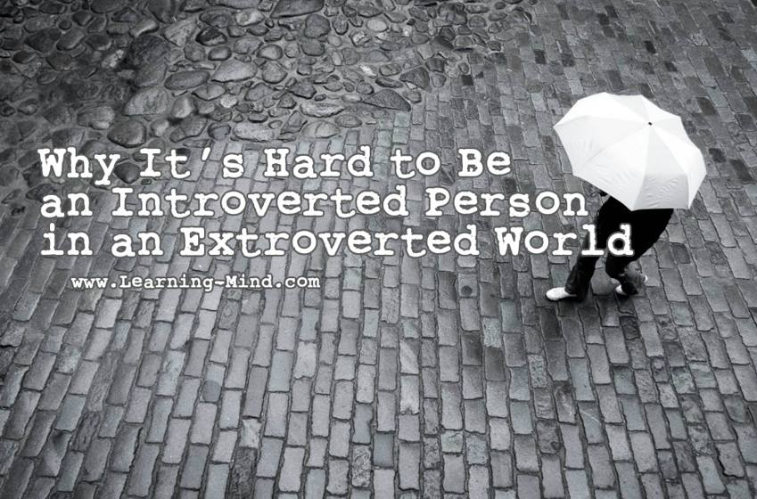 Being an introverted person in an extroverted world