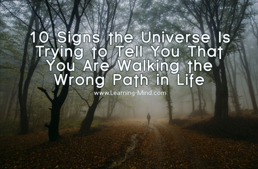 wrong path in life signs