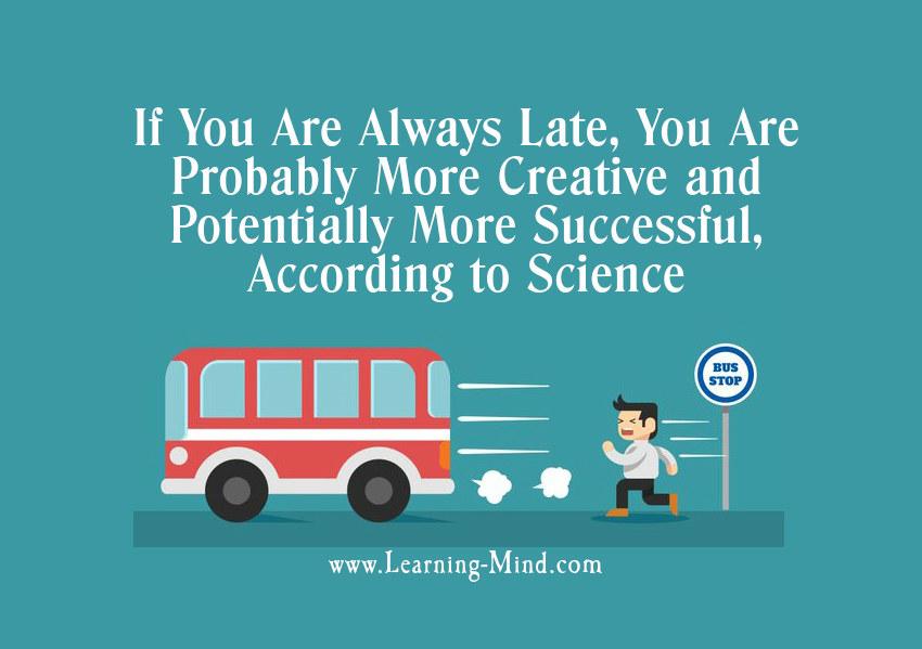 always late