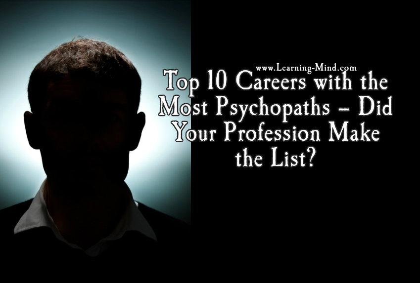 top 10 careers psychopaths