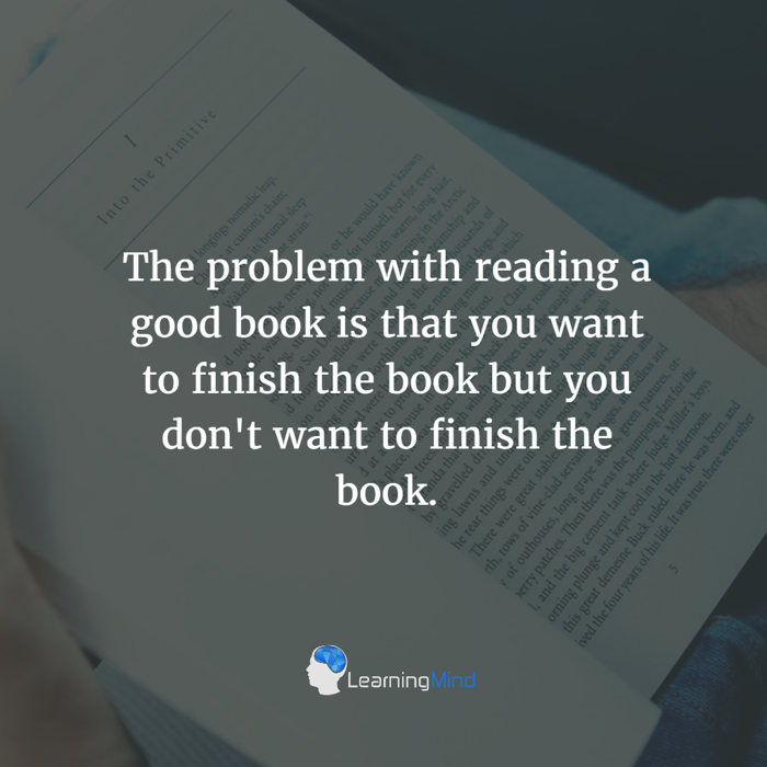 The problem with reading a good book