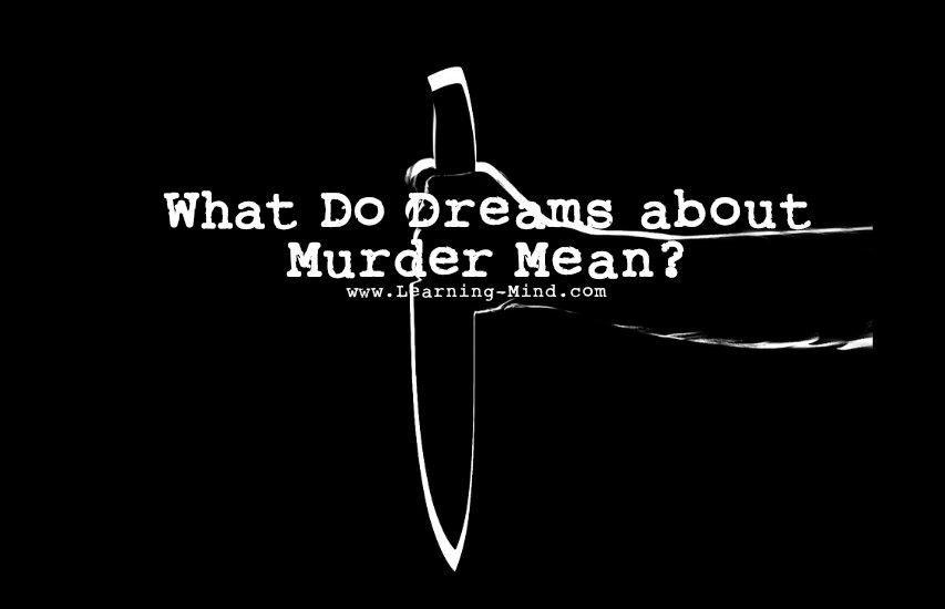 What Do Dreams About Murder Reveal About You And Your Life -3488