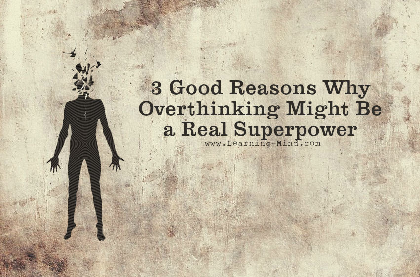 overthinking superpower