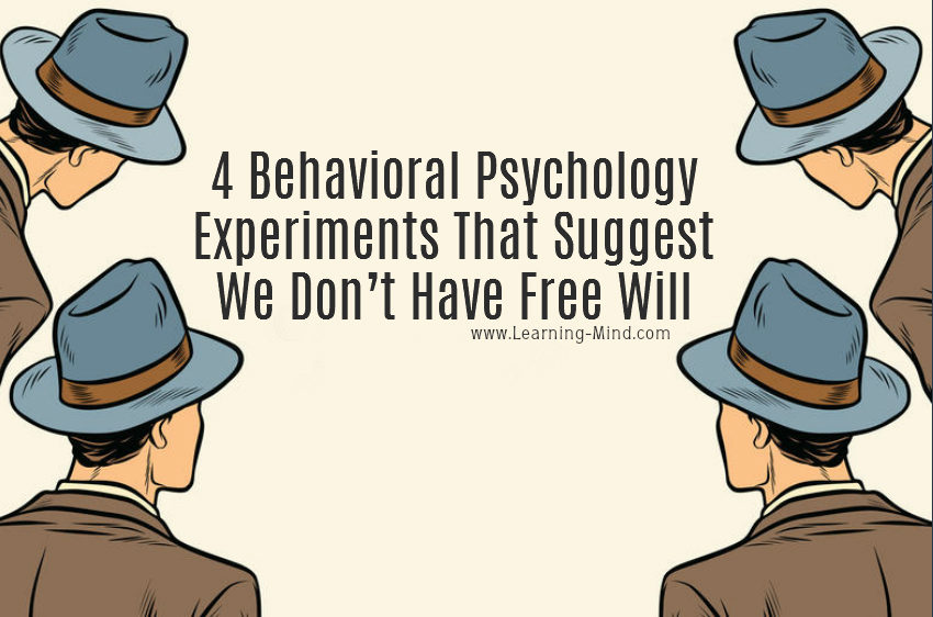 behavioral psychology free will
