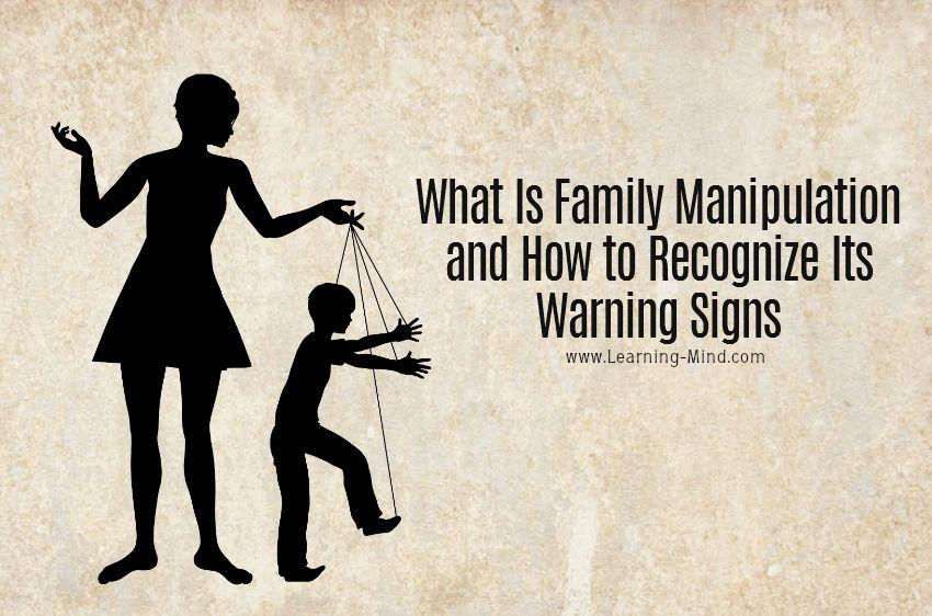 Manipulative family members