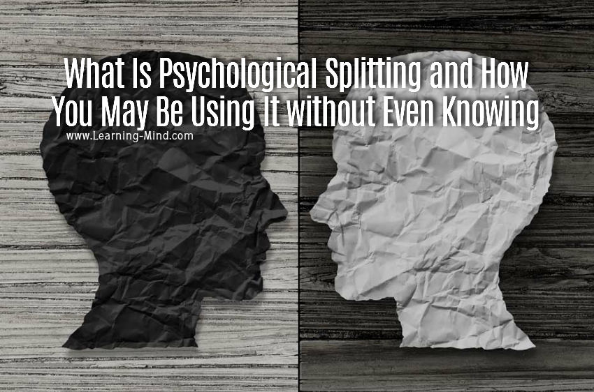 psychological splitting