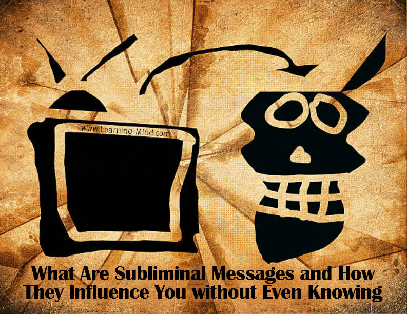 What Are Subliminal Messages and How They Influence You without Even Knowing Subliminal-messages