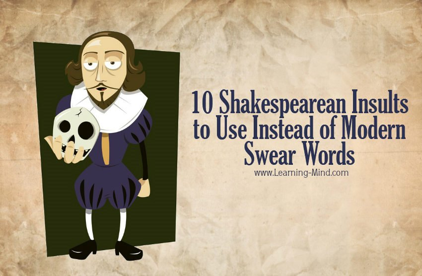 10 Shakespearean Insults to Use Instead of Modern Swear