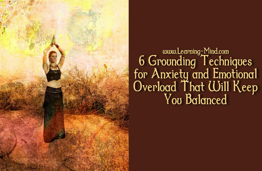 6 Grounding Techniques for Anxiety and Emotional Overload