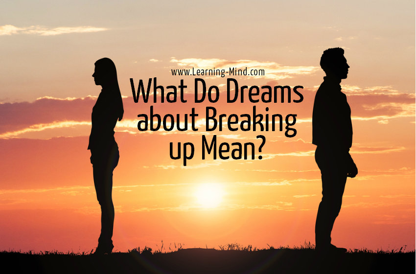 What Do Dreams about Breaking up Mean and Reveal about Your