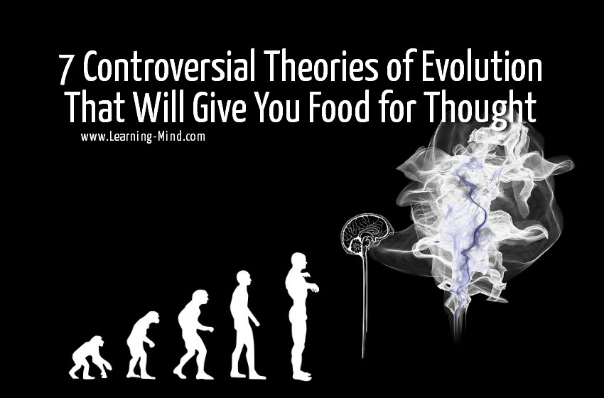 Controversial Theories of Evolution