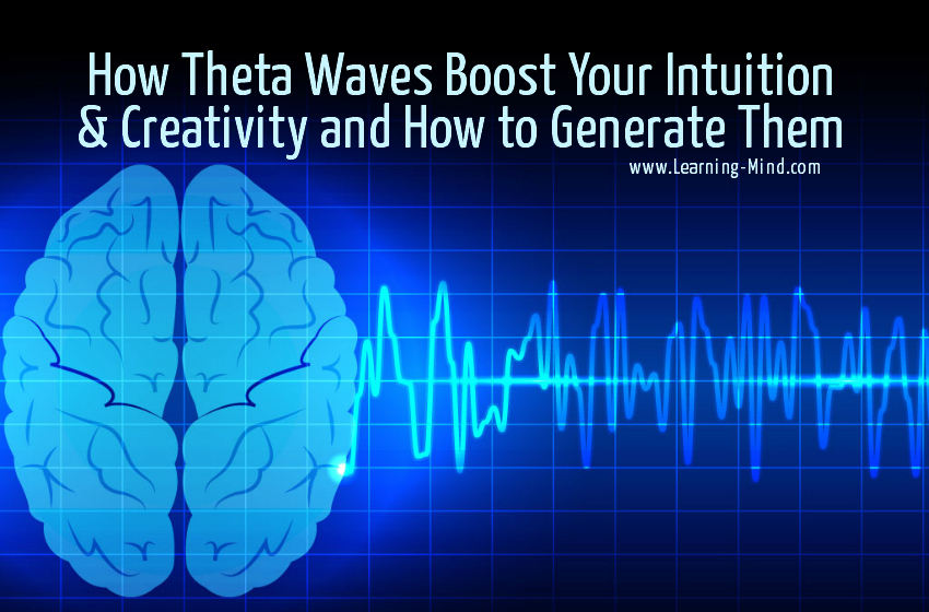 How Theta Waves Boost Your Intuition & Creativity and How to