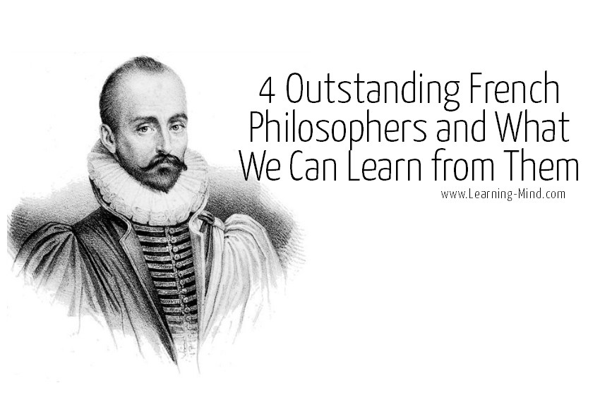 4 Famous French Philosophers and What We Can Learn from Them ...