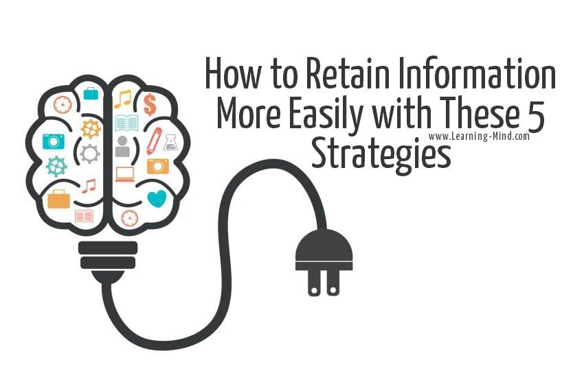 retain information easily strategies