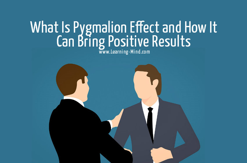 What Is Pygmalion Effect and How It Can Bring Positive Results