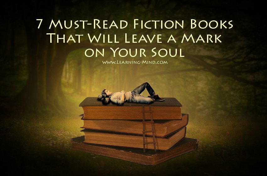 7 Must-Read Fiction Books That Will Leave a Mark on Your Soul