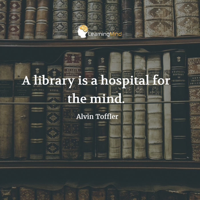 A library is a hospital for the mind.